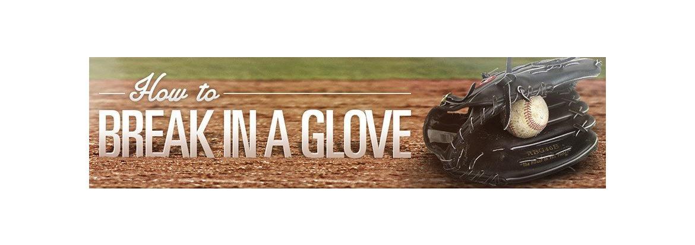 breaking in a baseball glove