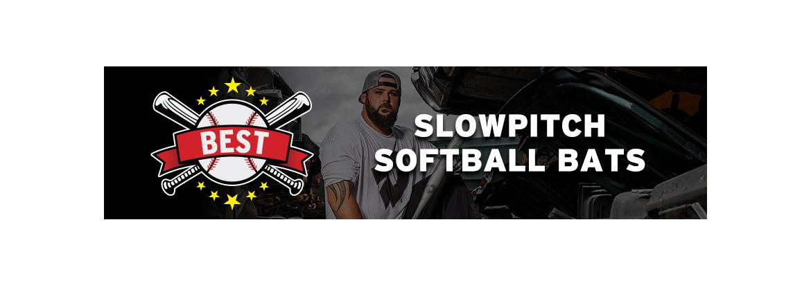 Best Slowpitch Softball Bats for 2020: Top Slowpitch Bat Reviews