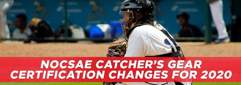 2020 Rule Change for NOCSAE Catcher's Gear Certification