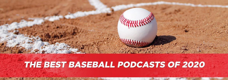 The Best Baseball Podcasts of 2020   BaseballMonkey