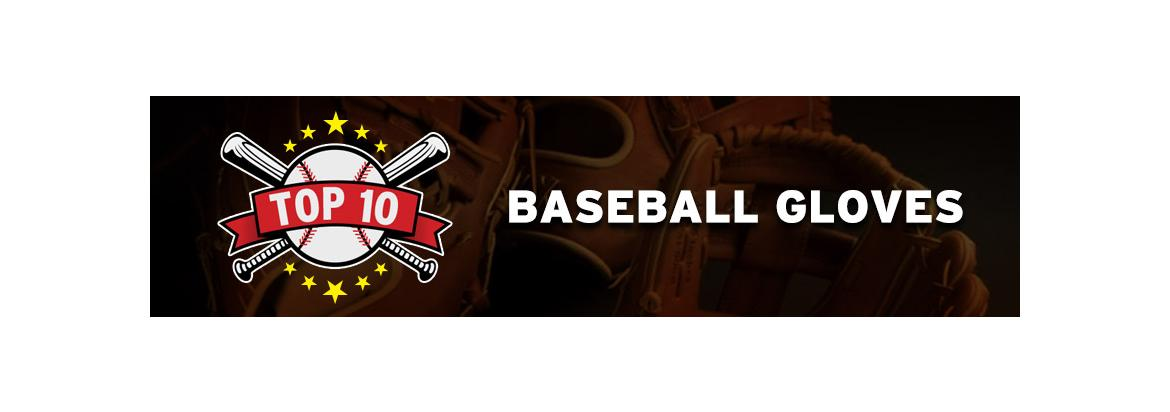 Top-Rated Baseball Gloves and Reviews for 2020