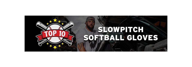 best slowpitch softball gloves