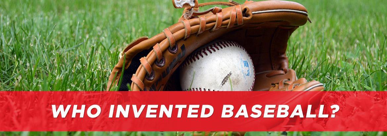 Who invented baseball